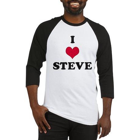 I Love Steve Baseball Jersey