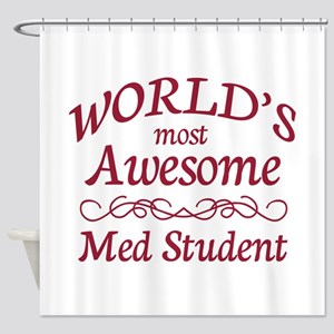 Awesome Med Student Shower Curtain