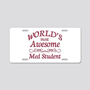 Awesome Med Student Aluminum License Plate