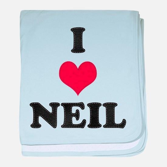 I Love Neil baby blanket