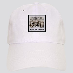 America Designed By Geniuses Run By Idiots Cap