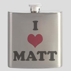 I Love Matt Flask