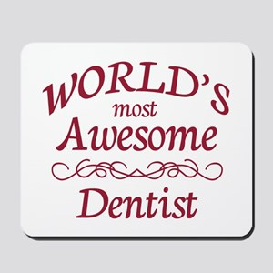 Awesome Dentist Mousepad