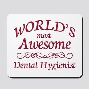 Awesome Dental Hygienist Mousepad