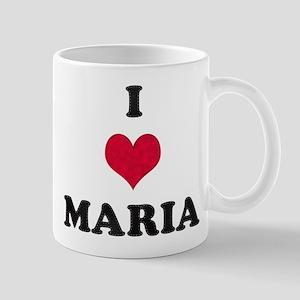 I Love Maria Mug