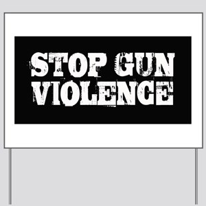 Stop Gun Violence Yard Sign