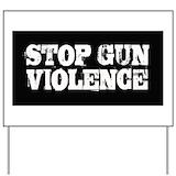 Gun control Yard Signs