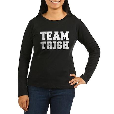 TEAM TRISH Women's Long Sleeve Dark T-Shirt