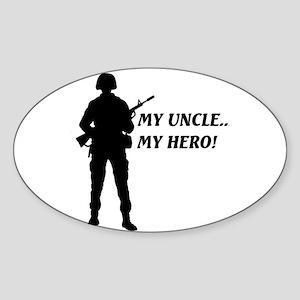 My Uncle, My Hero!... Oval Sticker