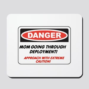 Mom, Dealing with Deployment.. Mousepad