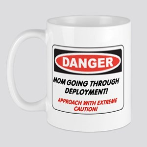 Mom, Dealing with Deployment.. Mug