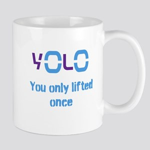 Yolo You only lifted once Mug