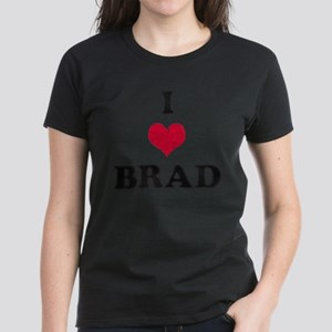 I Love Brad Women's Dark T-Shirt