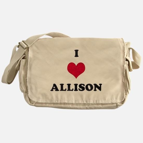 I Love Allison Messenger Bag