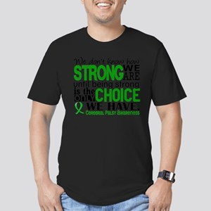 How Strong We Are Cerebral Palsy T-Shirt