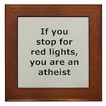 Red Lights Atheist Framed Tile