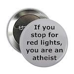 Red Lights Atheist 2.25