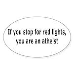 Red Lights Atheist Sticker (Oval 50 pk)