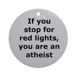 Red Lights Atheist Ornament (Round)