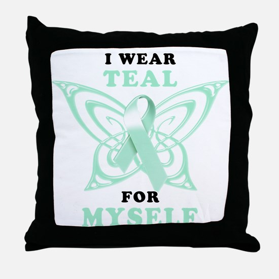 I Wear Teal for Myself.png Throw Pillow