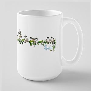 little band of chickadees Large Mug