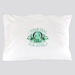 I Wear Teal for Myself Pillow Case