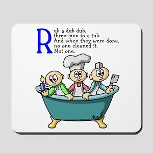 Rub A Dub Mousepad