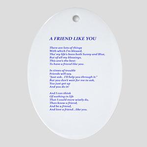 A Friend Like You Ornament (Oval)