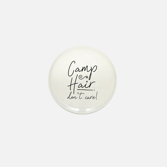 Camp Hair Don't Care Mini Button