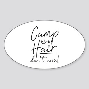 Camp Hair Don't Care Sticker (Oval)