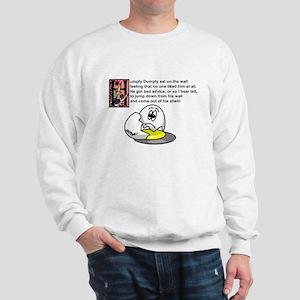 Humpty Dumpty Sweatshirt