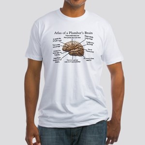 Atlas of a Plumbers Brain Fitted T-Shirt
