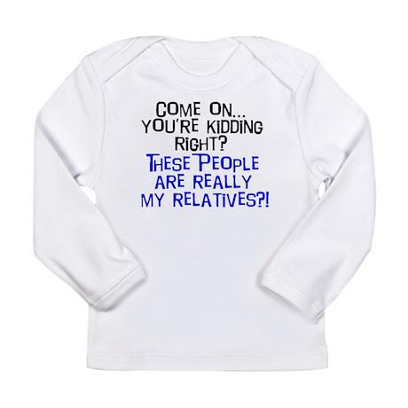relatives.JPG Long Sleeve T-Shirt