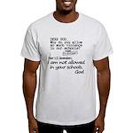 Dear God Light T-Shirt