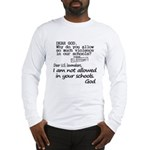 Dear God Long Sleeve T-Shirt