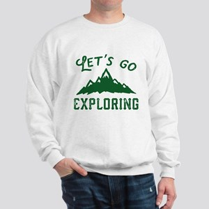 Let's Go Exploring Sweatshirt