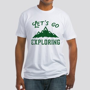 Let's Go Exploring Fitted T-Shirt