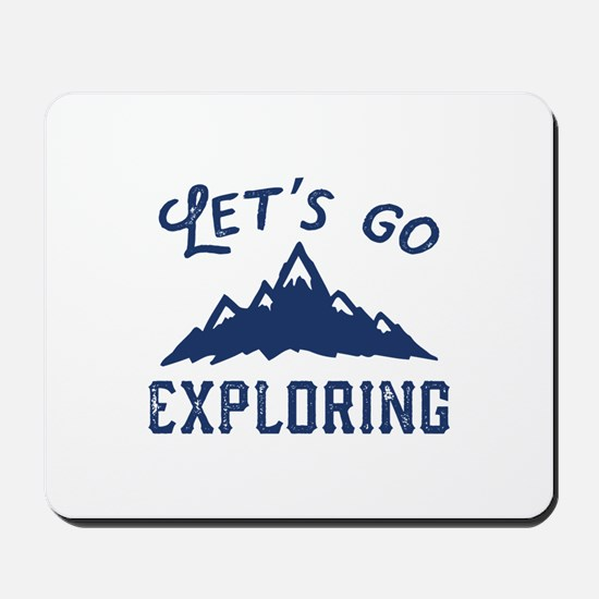 Let's Go Exploring Mousepad