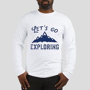 Let's Go Exploring Long Sleeve T-Shirt