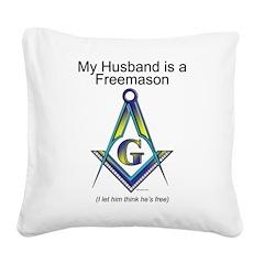 Not so free Freemason Square Canvas Pillow