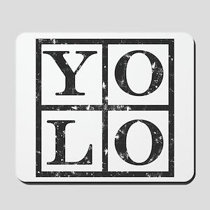 Yolo Distressed Mousepad
