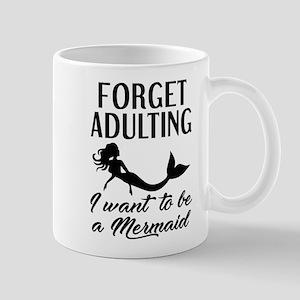 Forget Adulting Mermaid Mug