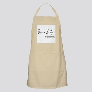 Because He Lives Apron