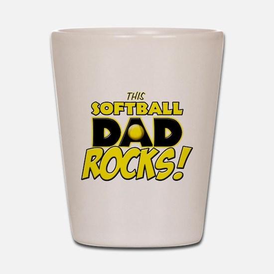 This Softball Dad Rocks copy.png Shot Glass