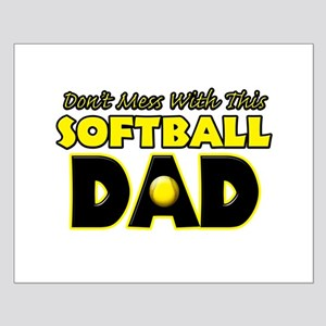 Dont Mess With This Softball Dad copy Small Po