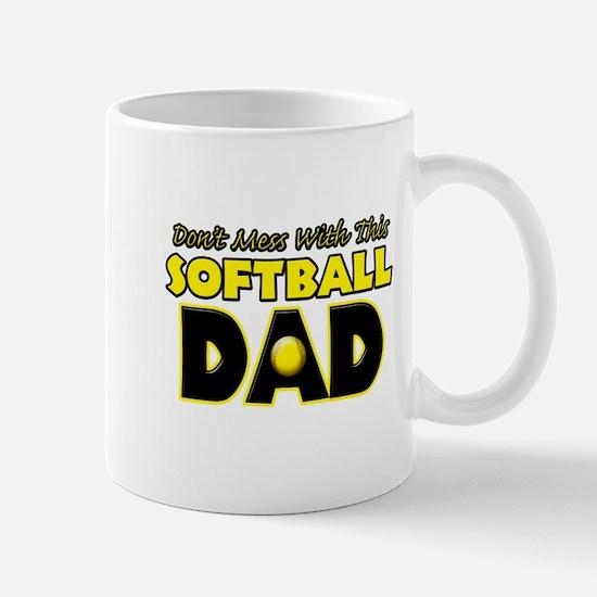 Dont Mess With This Softball Dad copy.png Mug