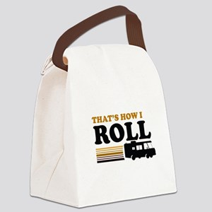 Thats How I Roll (RV) Canvas Lunch Bag