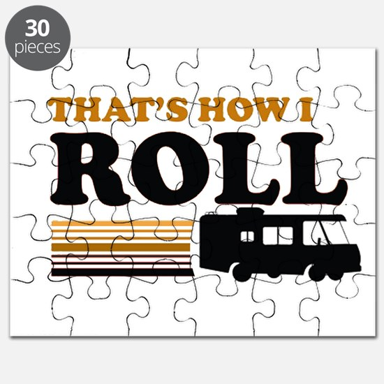 Thats How I Roll (RV) Puzzle