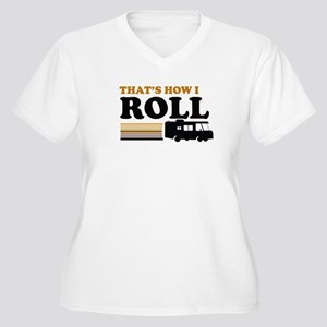 Thats How I Roll (RV) Women's Plus Size V-Neck T-S