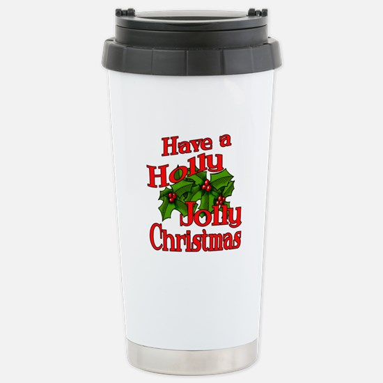 Holly Jolly Xmas Stainless Steel Travel Mug
